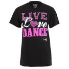 Girls Live, Love, Dance Tee : GAR-222C