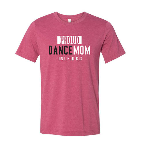Proud Dance Mom Tee : JFK-516