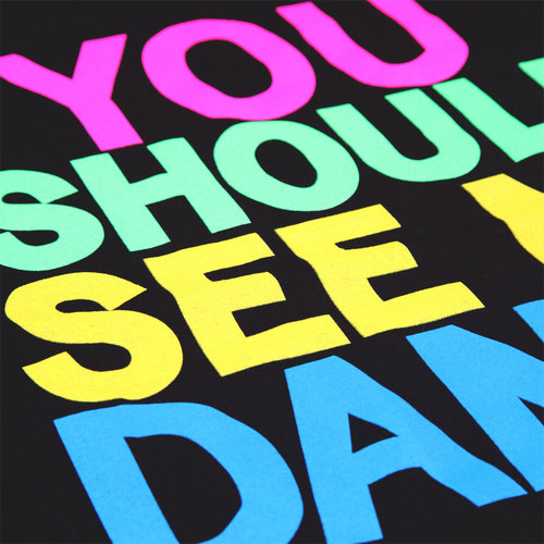 You Should See Me Dance Tee : LD1094