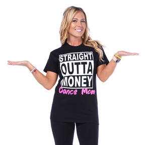Straight Outta Money Dance Mom