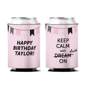Custom Keep Calm And Drink On Birthday Can Koozie