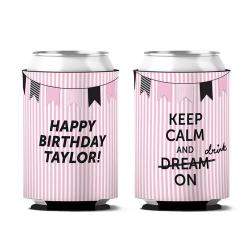 Custom Keep Calm And Drink On Birthday Can Koozie : WI403