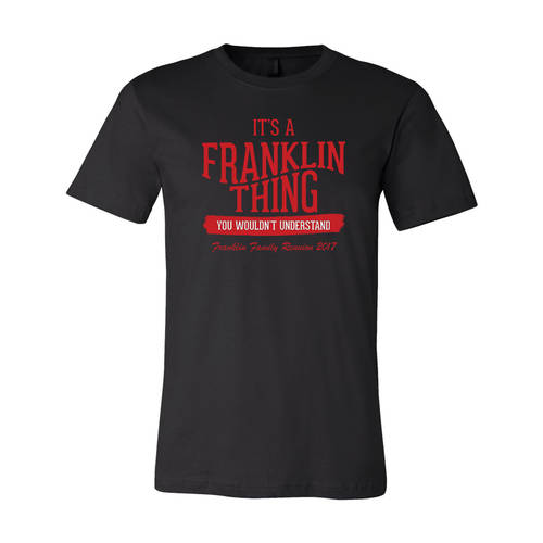 Adult Custom Its A Family Thing Family Reunion T-Shirt : WI342